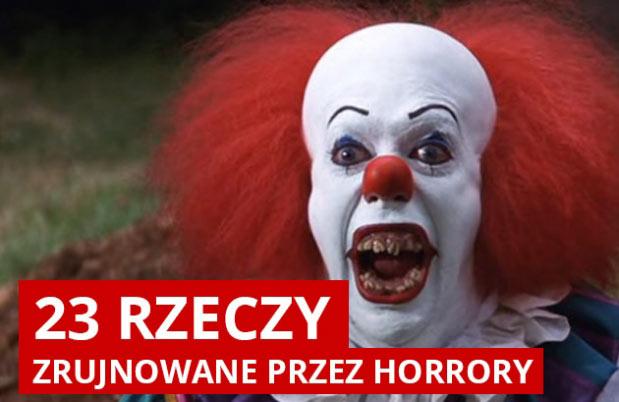 23 rzeczy zrujnowane przez horrory
